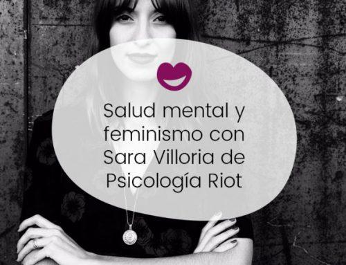 Salud psicológica y feminismo: entrevista para Ingobernables (de Paula González)